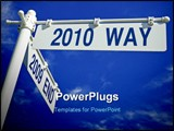 PowerPoint Template - street post with 2009 end and 2010 way signs