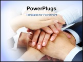 PowerPoint Template - Heap of human hands lying on each other symbolizing power and union