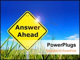 PowerPoint Template - answers ahead written on a yellow road sign