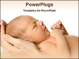 PowerPoint Template - a newborn baby in mother