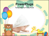 PowerPoint Template - baby wrapped in a towel looking at it`s toy duck, border with teddy bear balloons and ribbon