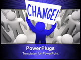 PowerPoint Template - A blue person stands out in a crowd holding a sign reading Change