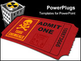 PowerPoint Template - Admit one ticket with toxic warng labels