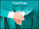 PowerPoint Template - Medical doctors with hands together to form a medical teamwork