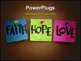 PowerPoint Template - piritual reminder or metaphysical concept - faith hope and love handwritten on colorful notes and p