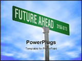 PowerPoint Template - a photo of a themed street sign with future ahead