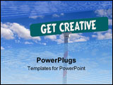 PowerPoint Template - sign that reads Get Creative
