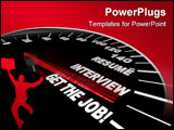 PowerPoint Template -  speedometer needle speeds past the various stages of getting a job -- the resume the interview and