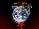 PowerPoint Template - The earth smoking on fire. Global warming concept.