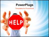 PowerPoint Template - Man grabing a help sign. Distortion effect