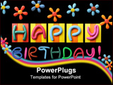 PowerPoint Template - Happy Birthday phrase made from plasticine isolated over white background