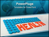 PowerPoint Template - health written by medicines
