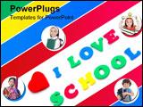 PowerPoint Template - The words I LOVE SCHOOL written with colorful foam letters with red heart.