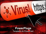 PowerPoint Template - Virus alert in web browser address bar with cursor hovering over warning