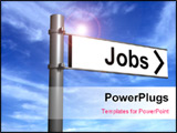 PowerPoint Template - 3D Image of a signpost indicating the direction for jobs.
