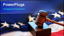 PowerPoint Template - Portrayal of American Judicial Branch of Government with a gavel and flag.