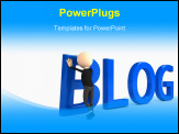 PowerPoint Template - 3d person creating blog