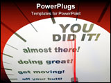 PowerPoint Template - A speedometer showing the words You Did It!