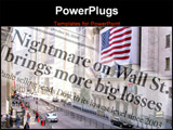 PowerPoint Template - ewspaper headlines from October 2008 composite with Stock Exchange on Wall Street Manhattan New Yor