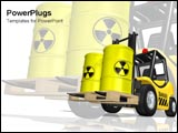 PowerPoint Template - Truck lift holds nuclear waste.