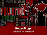 PowerPoint Template - A graphic illustration of a collection of words relating to pollution.
