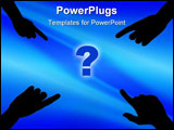PowerPoint Template - Illustration of four hands pointing to a question mark