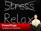 PowerPoint Template - Crossing out stress and writing relax on a blackboard.