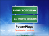 PowerPoint Template - Right and wrong decisions direction board (sign) with blue sky background