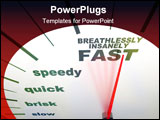 PowerPoint Template - A speedometer with needle racing to the words Breathlessly Insanely Fast