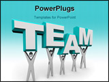 PowerPoint Template - A team of people works together to raise the word Team