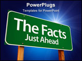 PowerPoint Template - The Facts Just Ahead Green Road Sign with Copy Room Over The Dramatic Clouds and Sky.
