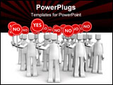 PowerPoint Template - roup of people holding sign with NO only one person stand out of crowd holding a yes sign 3d illust