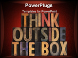 PowerPoint Template - think outside the box phrase in vintage wooden letterpress type stained by ink isolated on white