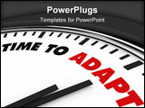 PowerPoint Template - White clock with words Time to Adapt on its face