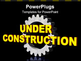 PowerPoint Template - under costruction text and gearwheel on black background - 3d illustration