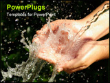 PowerPoint Template - A Water gushing out on the hands