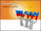 PowerPoint Template - Three people work together to lift the words We Can Do It